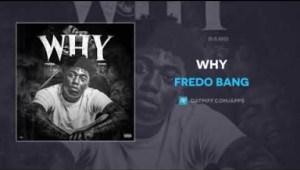 Fredo Bang - Why